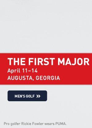 THE FIRST MAJOR - APRIL 11-14. Augusta, Georgia. MEN'S GOLF