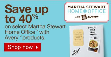 Save up  to 40% on select Martha Stewart Home Office™ with Avery™  products. Shop now.