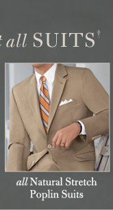 all Natural Stretch Poplin Suits - Over 60% Off*