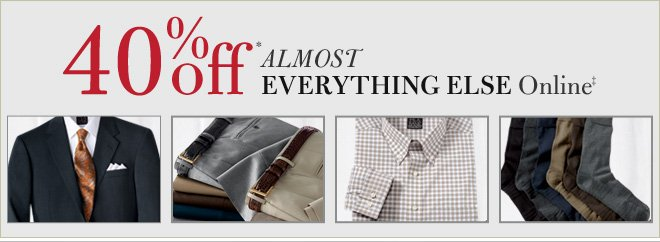 40% Off* Almost Everything Else  Online‡