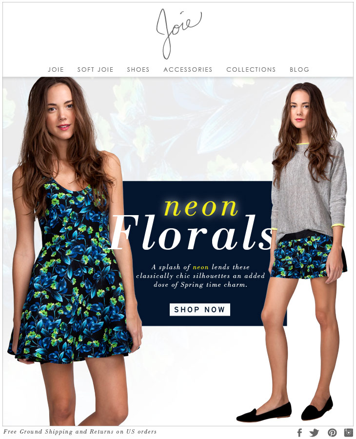 neon Florals A splash of neon lends these classically chic silhouettes an added dose of Spring time charm. SHOP NOW