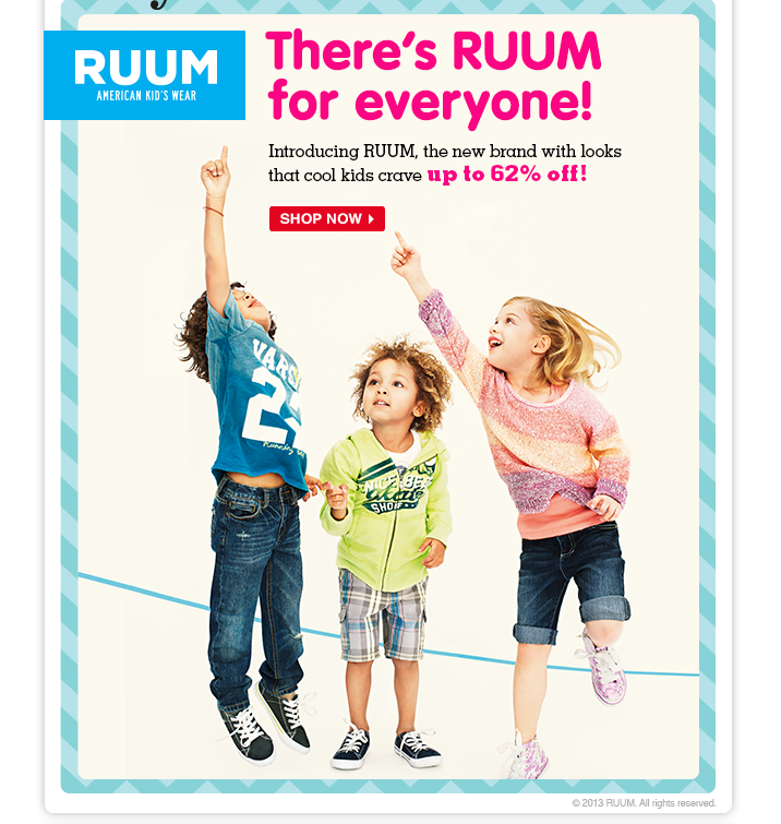 Up to 62% off RUUM! Save on clothes and kicks from the newest, coolest kids' brand around.