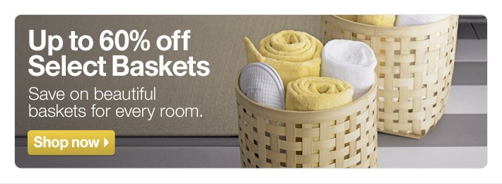 Up to 60% off Select Baskets