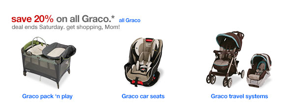 Save 20% on all Graco.*
