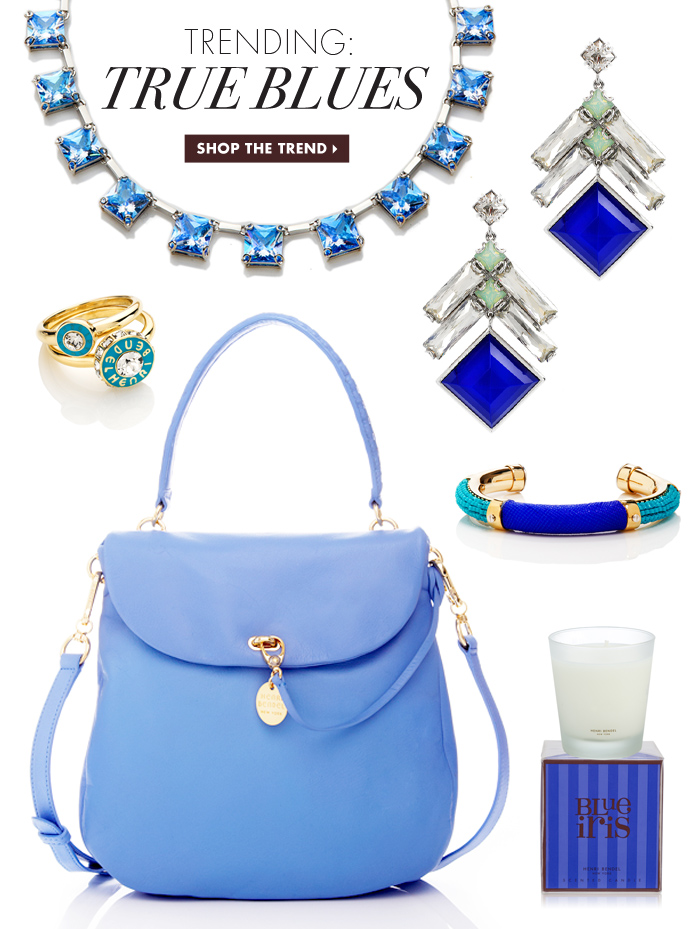 TRENDING: TRUE BLUES