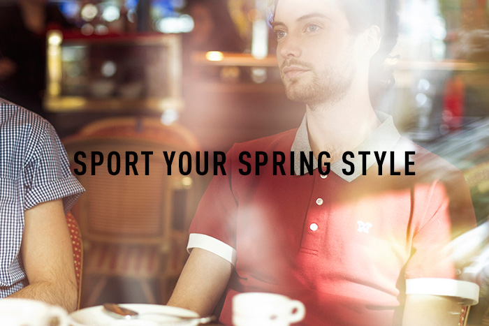 SPORT YOUR SPRING STYLE