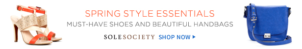 Shop Sole Society must-have shoes and beautiful handbags