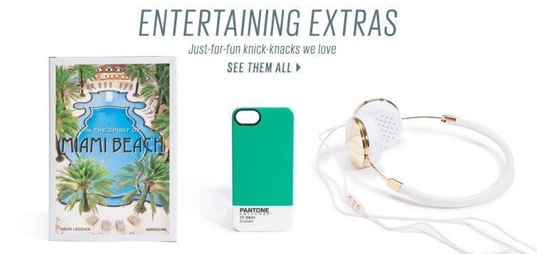 Shop Entertaining Extras