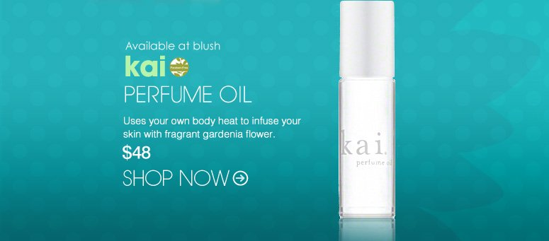 Paraben-free Available at blush kai Perfume Oil Uses your own body heat to infuse your skin with fragrant gardenia flower. $48 Shop Now>>