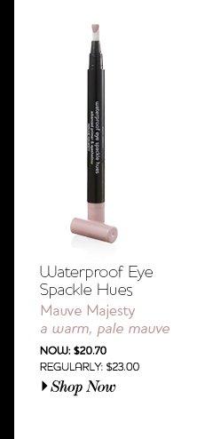 Waterproof Eye Spackle Hues - Mauve Majesty - a warm, pale mauve - Now: $20.70
