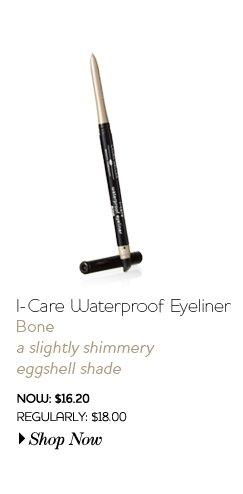 I-Care Waterproof Eyeliner - Bone - a slightly shimmery eggshell shade - Now: $16.20