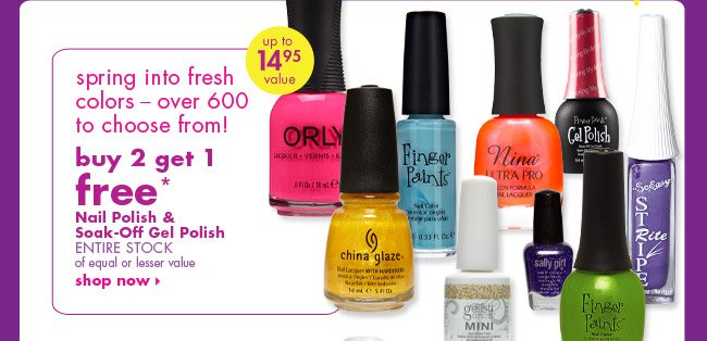 buy 2 get 1 free* Nail Polish & Soak-Off Gel Polish