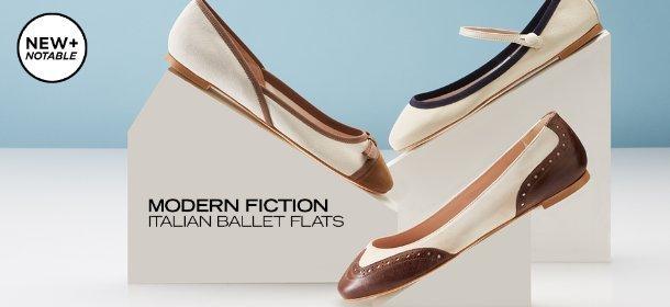 NEW + NOTABLE: MODERN FICTION ITALIAN BALLET FLATS, Event Ends April 16, 9:00 AM PT >