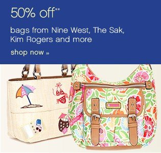 50% off bags from Nine West, The Sak, Kim Rogers and more. Shop now.