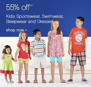 55% off Kids Sportswear, Swimwear, Sleepwear and Dresses. Shop now.