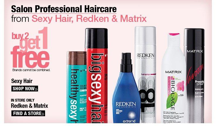 Buy 2, Get 1 Free Sexy Hair, Redken & Matrix.
