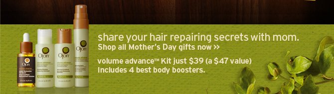 share  your hair secrets with mom Shop all Mothers Day gifts now volume advance  Kit just 39 dollars a 47 dollars value includes 4 best body boosters