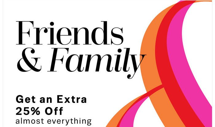 Friends & Family. Get an Extra 25% Off cosmetics & fragrances