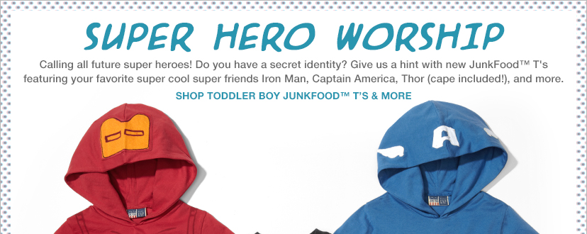 SUPER HERO WORSHIP | SHOP TODDLER BOY JUNKFOOD™ T'S & MORE