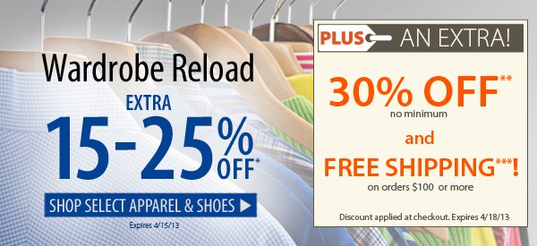 Wardrobe Reload! An Extra 15-25% OFF Select Items! PLUS FREE Shipping on orders $100+ & An Extra 30% OFF!