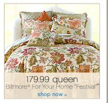 "179.99 queen Biltmore® For Your Home ""Festival"". Shop now."