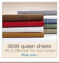 99.99 Queen Sheets. 610tc Biltmore® For Your Home. Shop now.