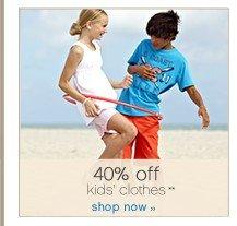 40% off kids clothes. Shop now.