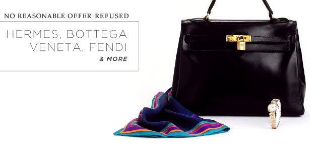 No Reasonable Offers Refused: Hermes, Bottega Veneta, Fendi & more