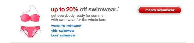 Up to 20% off swimwear.*