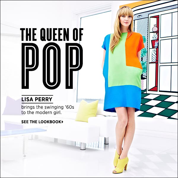 Queen of Pop Lisa Perry delivers the swinging '60s to the modern girl. Shop Lisa Perry >>