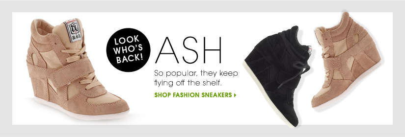 LOOK WHO'S BACK! ASH. SHOP FASHION SNEAKERS.
