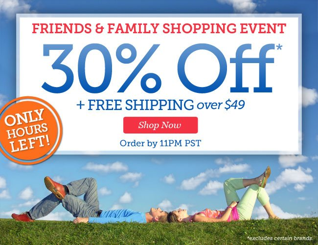 Friends & Family Shopping Event | 30% OFF + Free Shipping over $49 | Only Hours Left! Order by 11pm PST | Shop Now