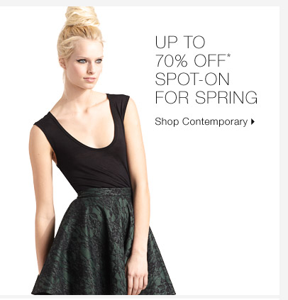Up To 70% Off* Spot-On For Spring