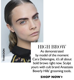 HIGH BROW As demonstrated by model Cara Delevingne, it´s all about bold brows right now. Sculpt yours with cult brand Anastasia Beverly Hills´grooming tools. SHOP NOW