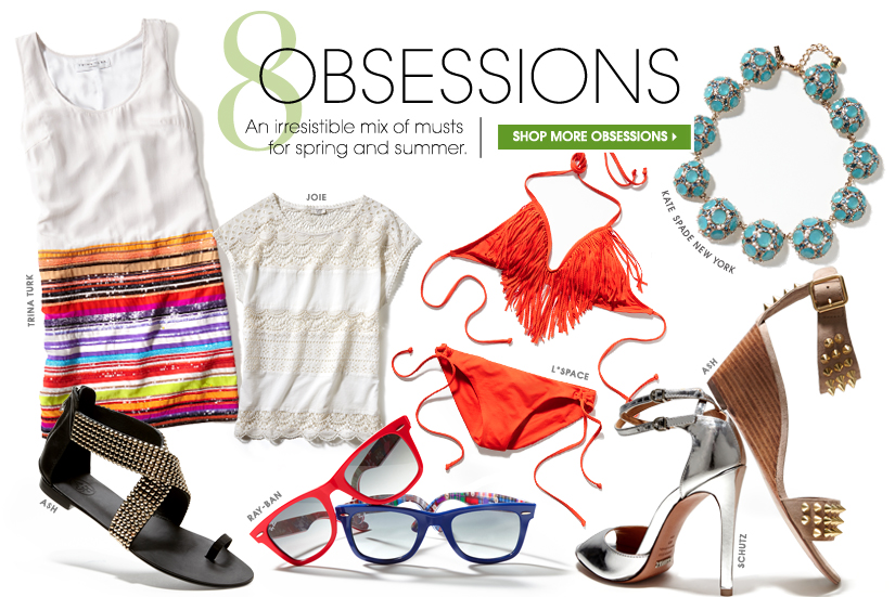 8 OBSESSIONS. SHOP MORE OBSESSIONS.