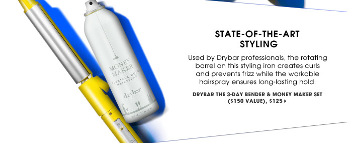 State-Of-The-Art Styling | Used by Drybar professionals, the rotating barrel on this styling iron creates curls and prevents frizz while the workable hairspray ensures long-lasting hold. | Drybar The 3-day Bender & Money Maker Set ($150 Value), $125