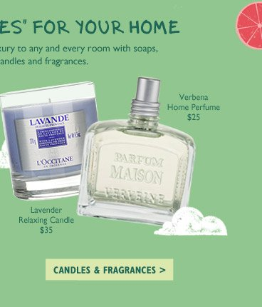 Add a touch of luxury to any and every room with soaps, candles and fragrances. Verbena Home Perfume $25