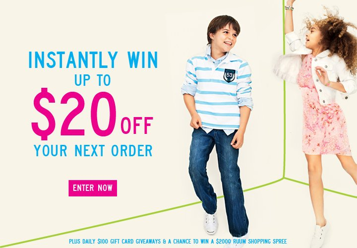 INSTANTLY WIN UP TO $20 OFF YOUR NEXT ORDER