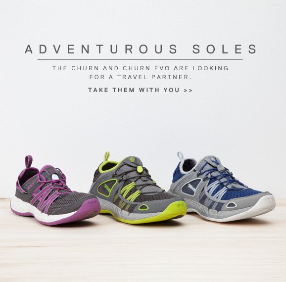 ADVENTUROUS SOLES - THE CHURN AND CHURN EVO ARE LOOKING FOR A TRAVEL PARTNER. TAKE THEM WITH YOU >>
