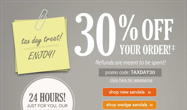 30% Off - Tax Day Treat!