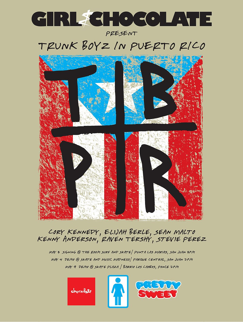 Girl & Chocolate Present: Trunk Boyz In Puerto Rico