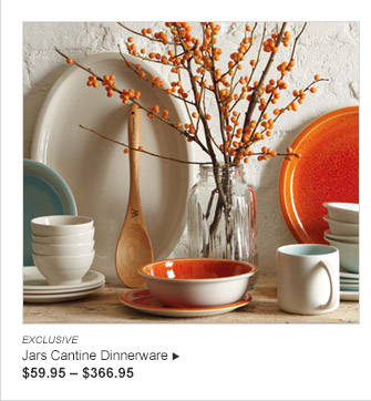 EXCLUSIVE Jars Cantine Dinnerware $59.95 — $366.95