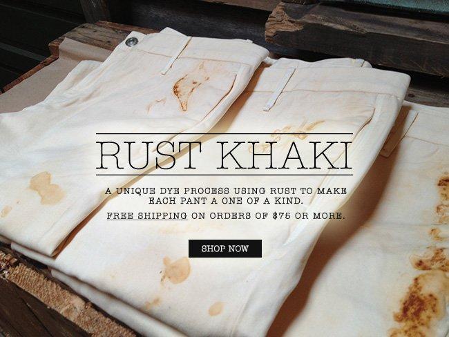 Shop the Rust Khaki