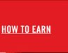 HOW TO EARN