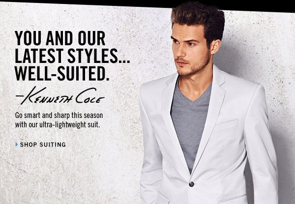 YOU AND OUR LATEST STYLES... WEL–SUITED. › SHOP SUITING