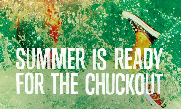 SUMMER IS READY FOR THE CHUCKOUT
