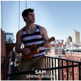 Sam | Spring Break