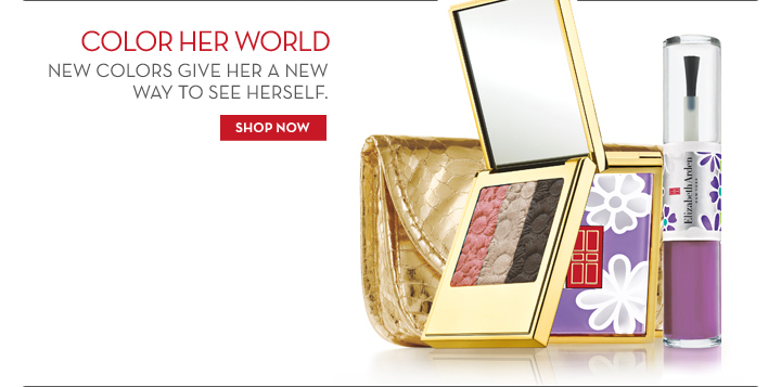 COLOR HER WORLD. NEW COLORS GIVE HER A NEW WAY TO SEE HERSELF. SHOP NOW.
