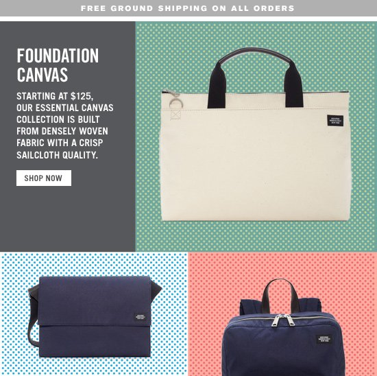 Foundation Canvas. Starting at $125. Shop Now.
