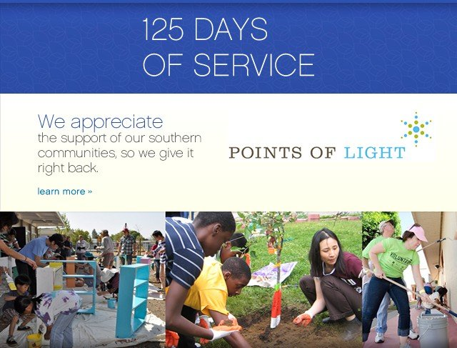 125 Days of Service. We appreciate the support of our southern communities, so we give it right back. Learn more.
